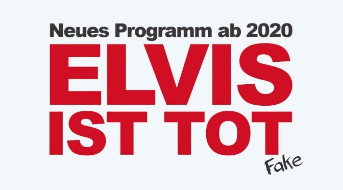 Elvis ist tot