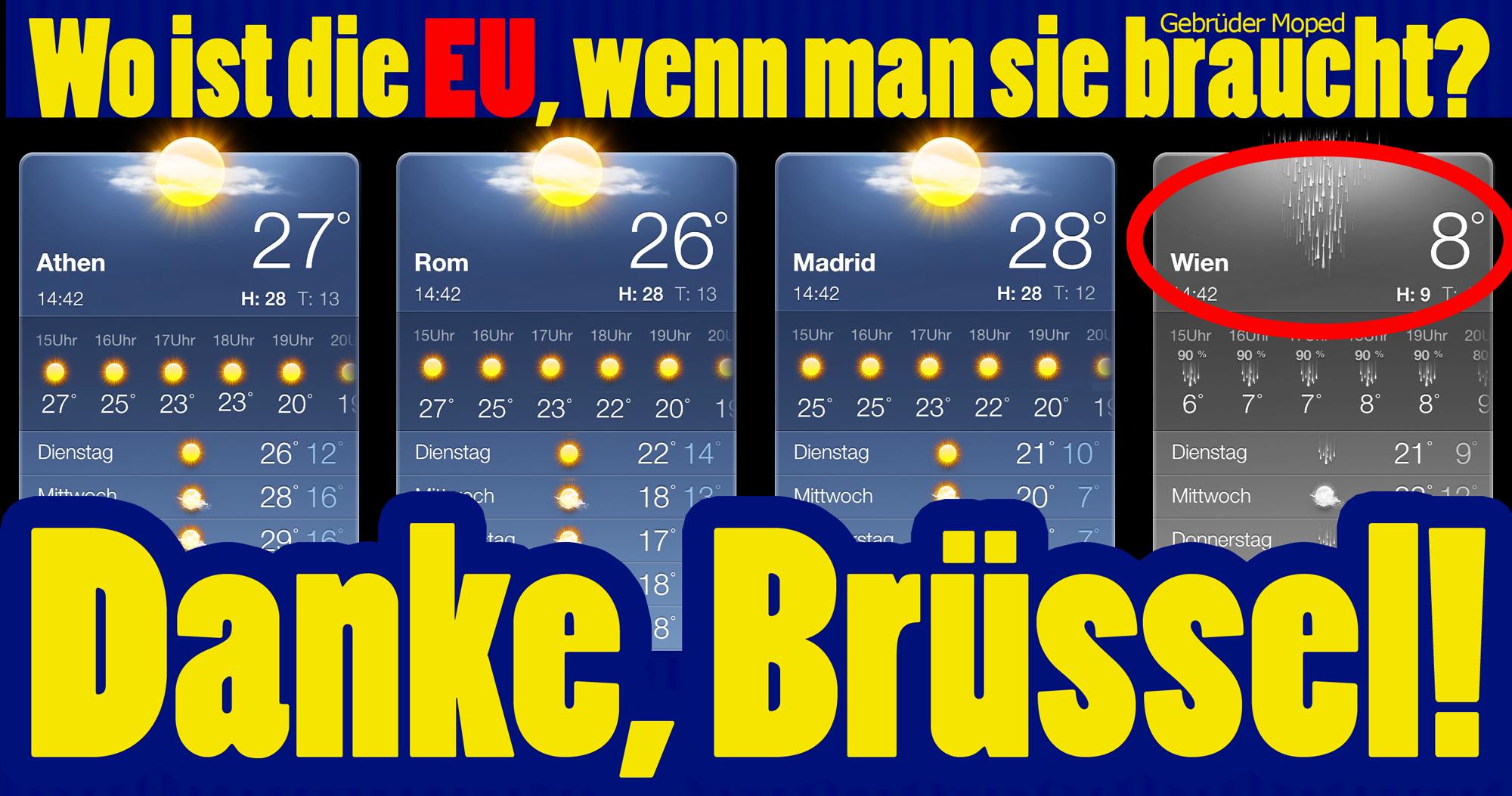Danke, Brüssel! Wo ist die EU, wenn man sie braucht?