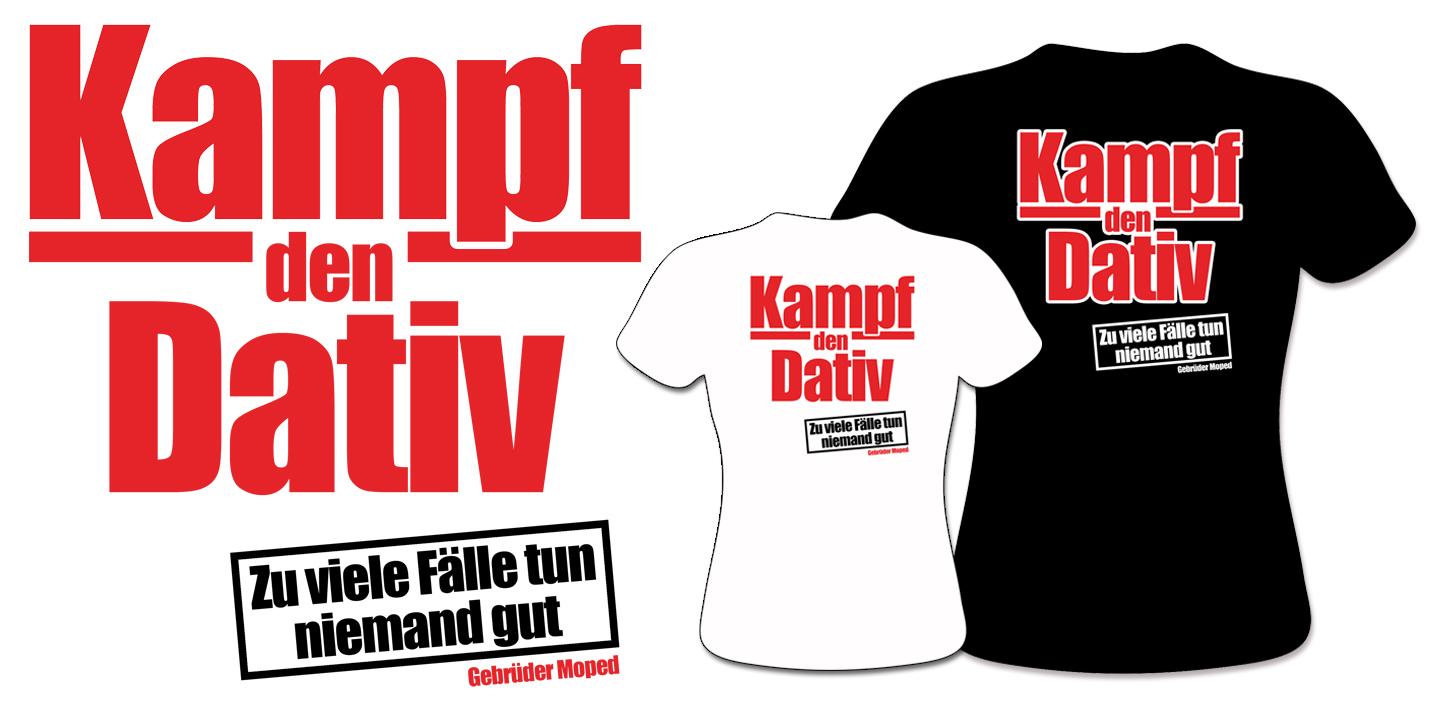 Kampf den Dativ Shirts